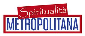 La Spiritualità Metropolitana